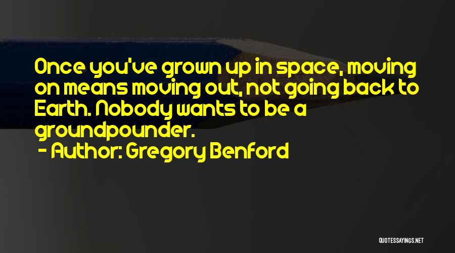 Gregory Benford Quotes 1209040