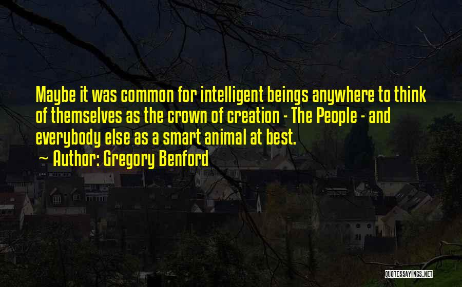 Gregory Benford Quotes 1215996
