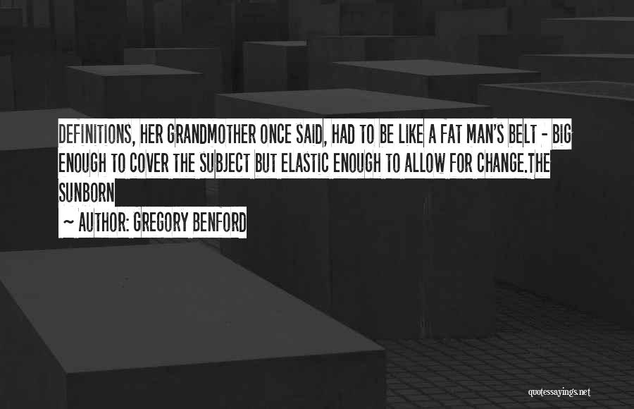 Gregory Benford Quotes 1219271