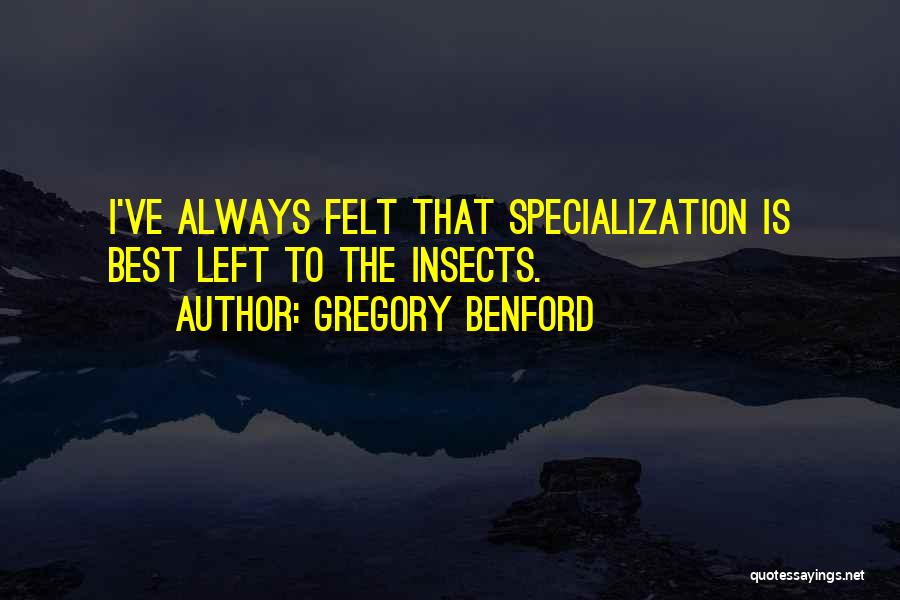 Gregory Benford Quotes 1242924