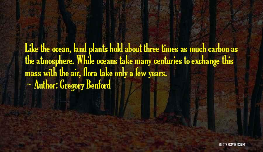 Gregory Benford Quotes 129034