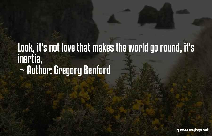 Gregory Benford Quotes 1308193