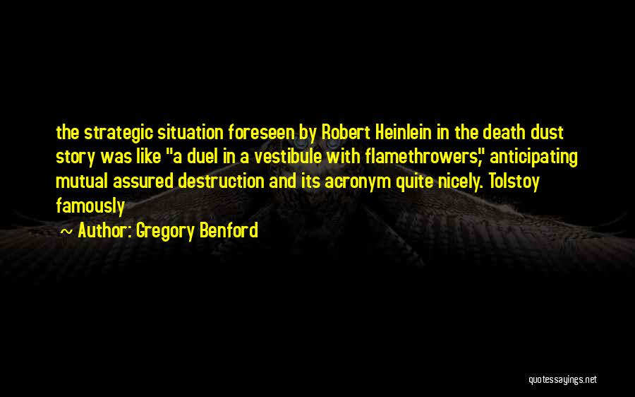 Gregory Benford Quotes 1330506