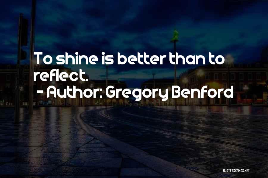 Gregory Benford Quotes 1355441