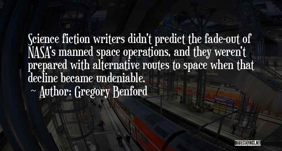 Gregory Benford Quotes 1460311