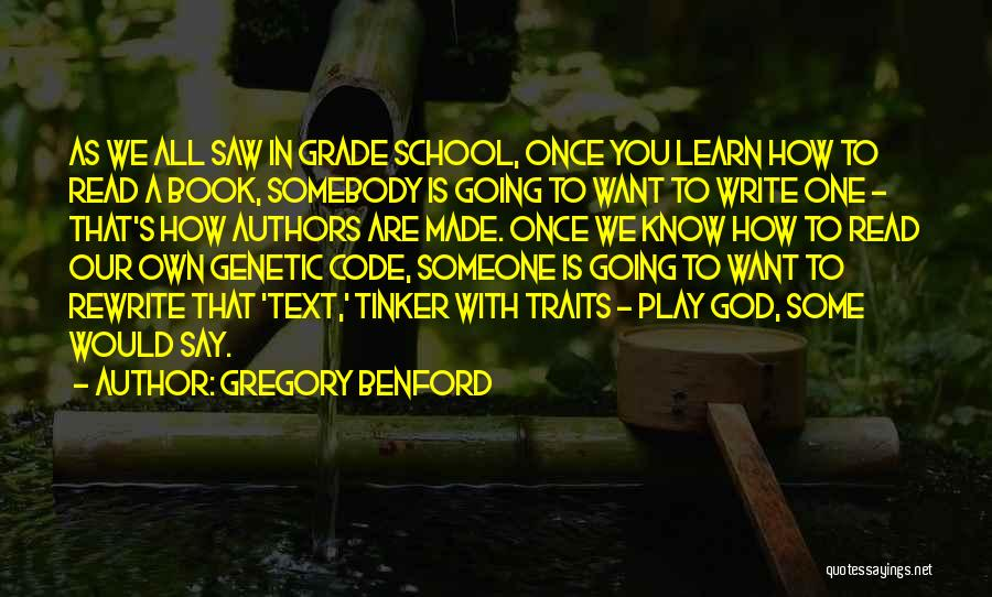 Gregory Benford Quotes 1564250