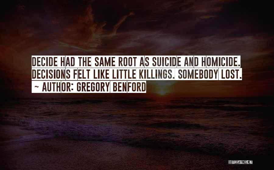 Gregory Benford Quotes 1591203