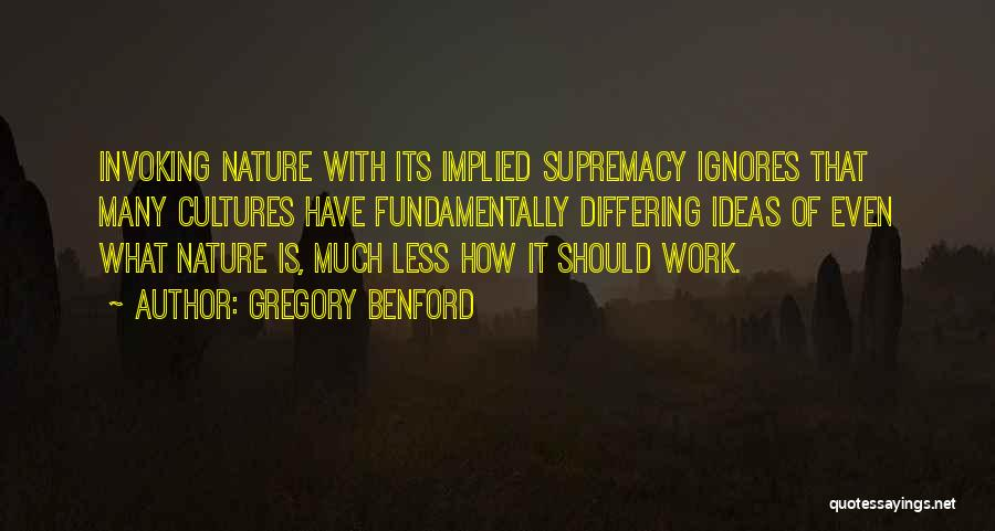 Gregory Benford Quotes 1626960