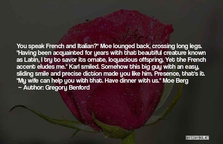 Gregory Benford Quotes 1784677