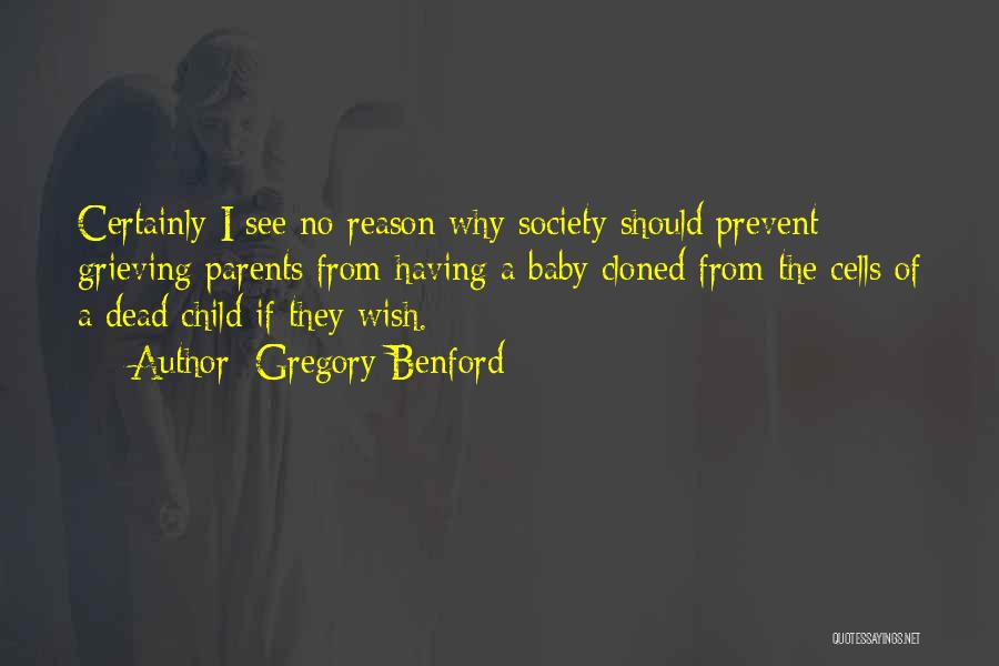 Gregory Benford Quotes 1792006