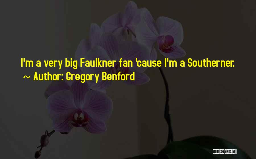 Gregory Benford Quotes 1849446