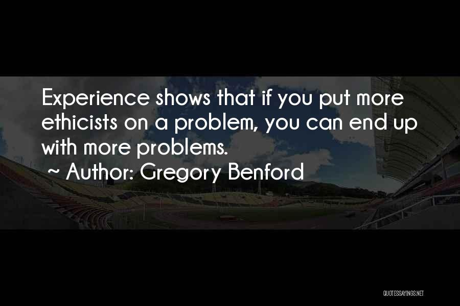 Gregory Benford Quotes 1851689