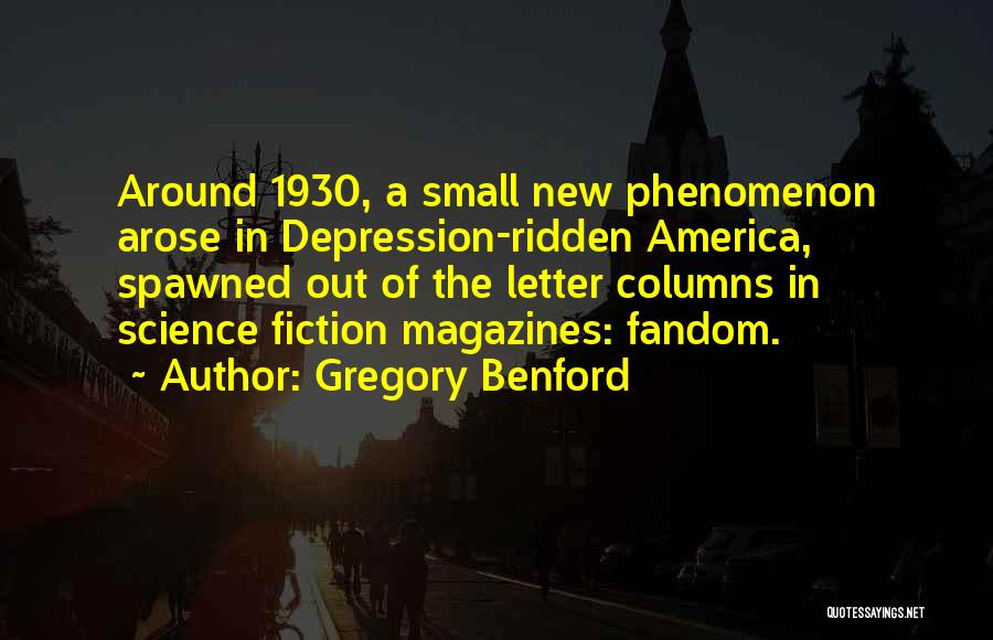 Gregory Benford Quotes 1899976