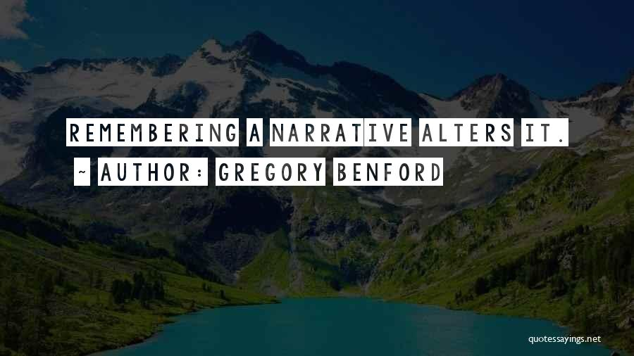 Gregory Benford Quotes 1905391