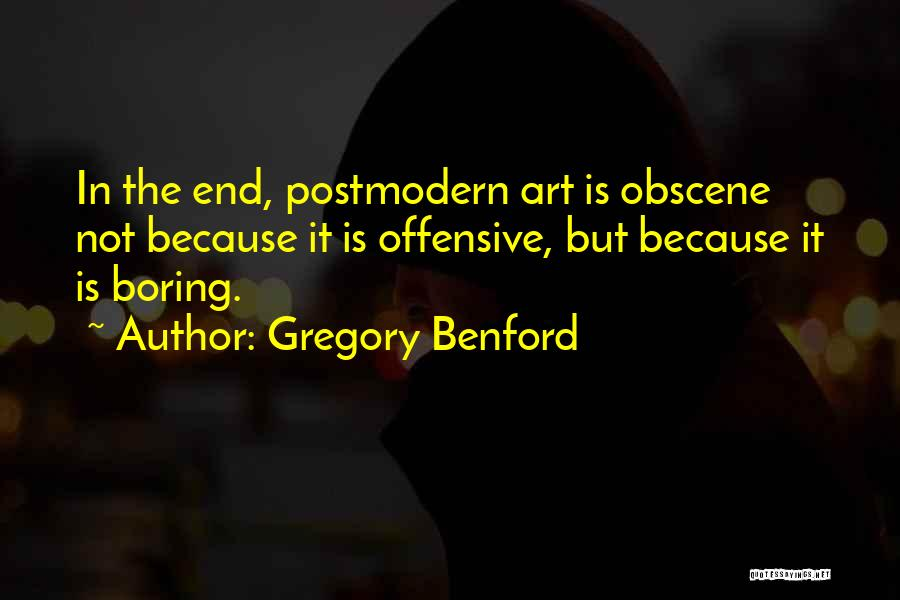 Gregory Benford Quotes 2002678