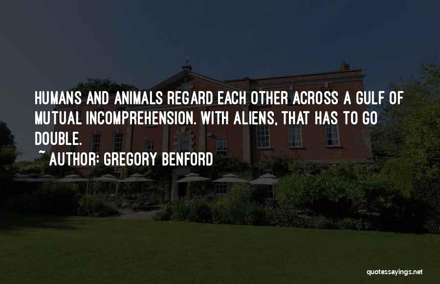 Gregory Benford Quotes 2020381