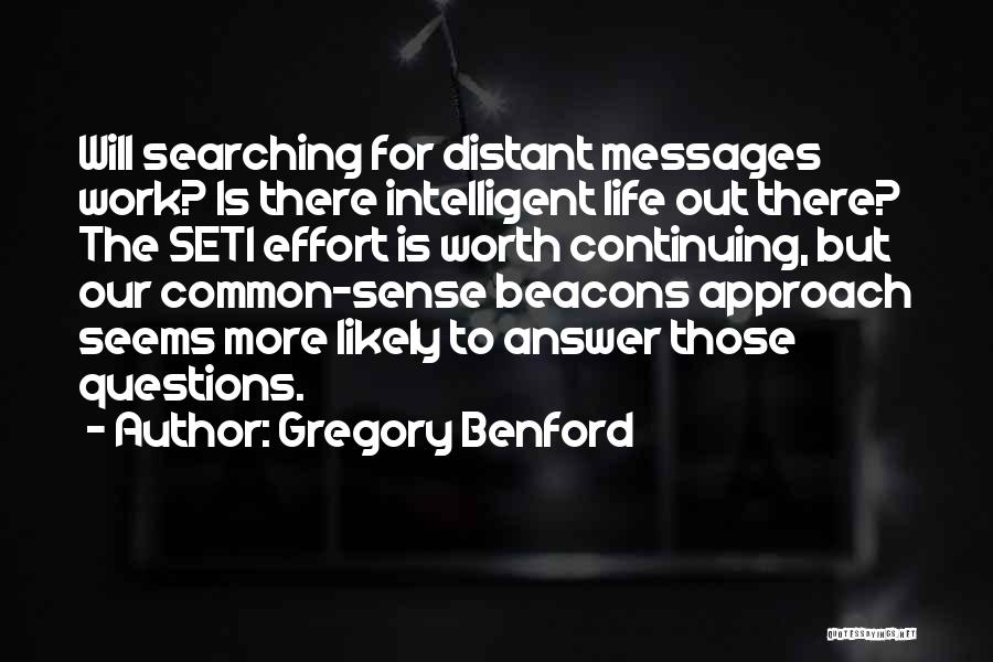 Gregory Benford Quotes 2134499