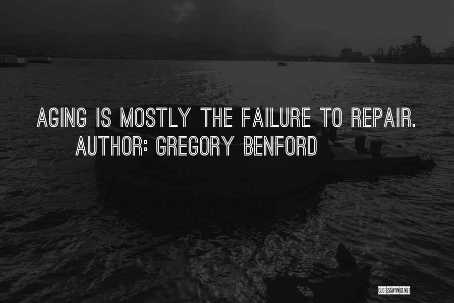 Gregory Benford Quotes 2199533
