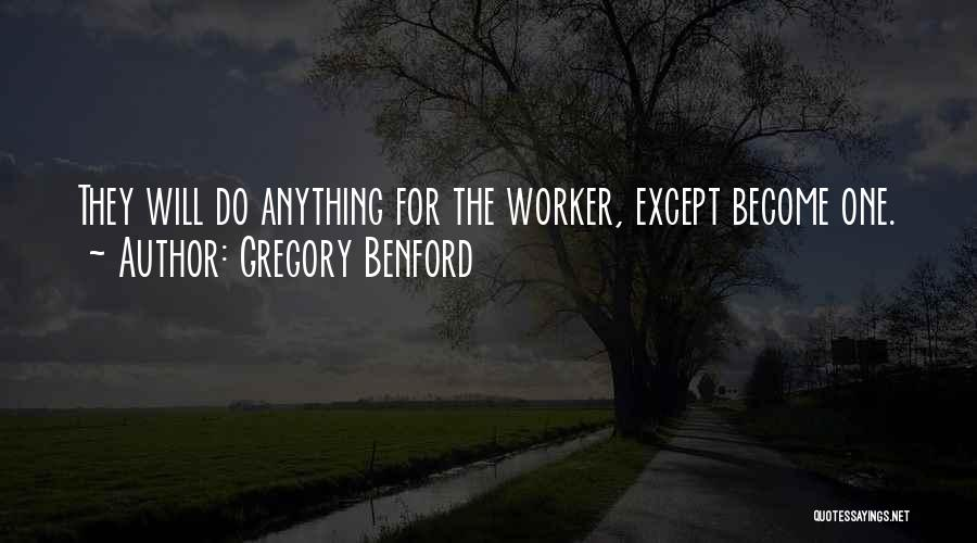 Gregory Benford Quotes 221601