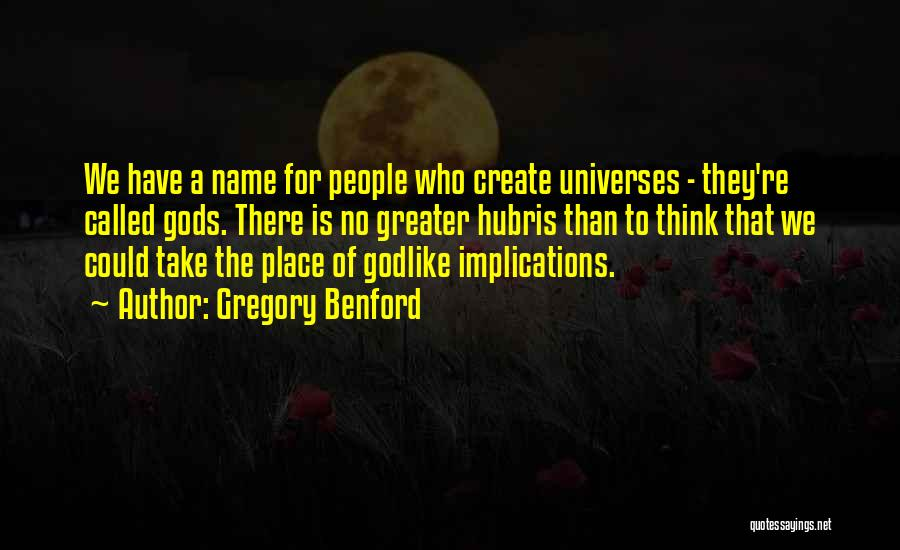 Gregory Benford Quotes 288152