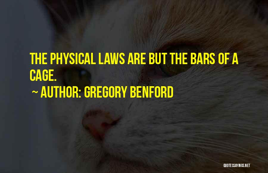 Gregory Benford Quotes 346138