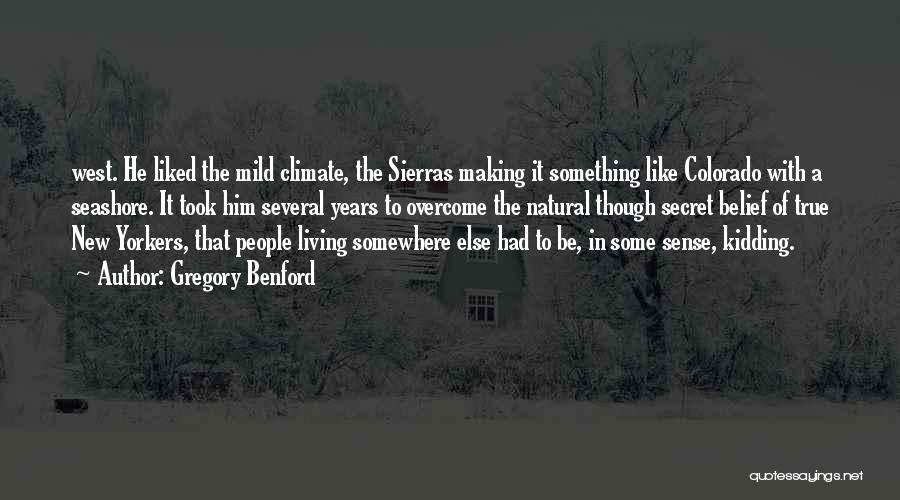 Gregory Benford Quotes 391253