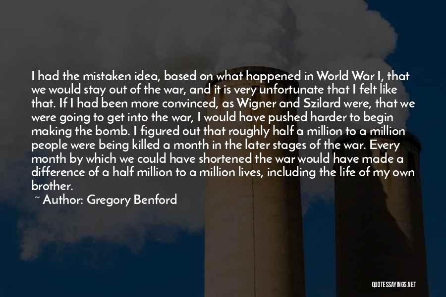 Gregory Benford Quotes 417151