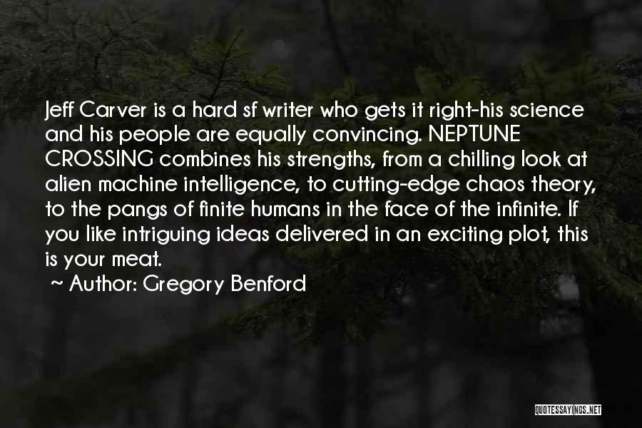 Gregory Benford Quotes 529563