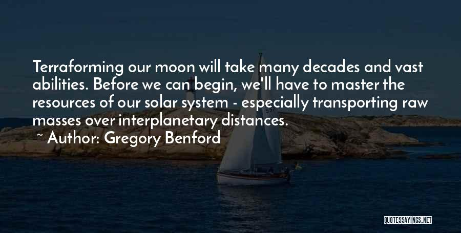 Gregory Benford Quotes 555121