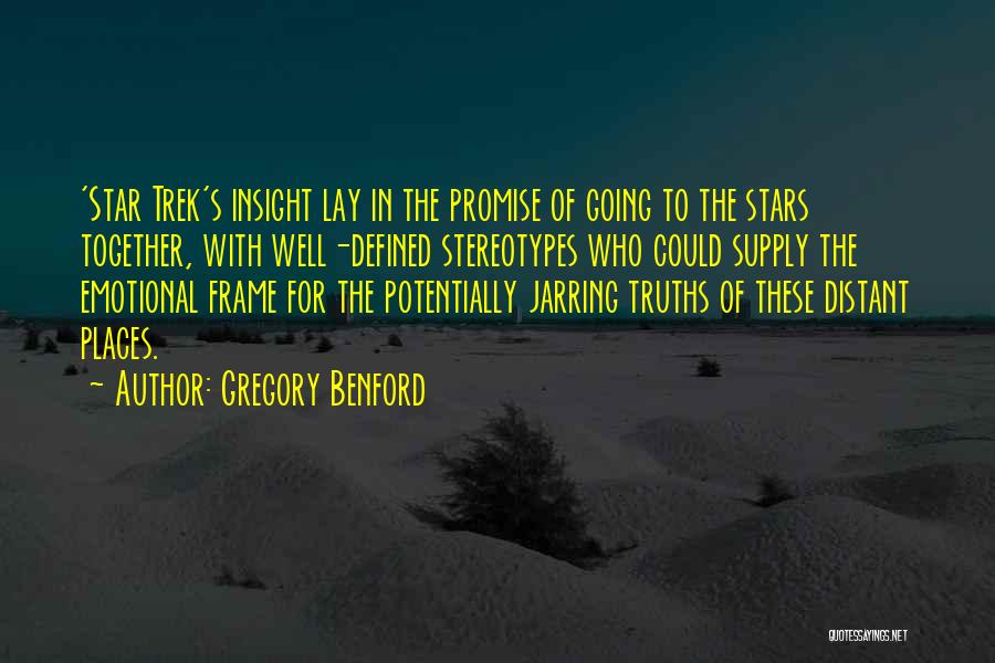 Gregory Benford Quotes 643008
