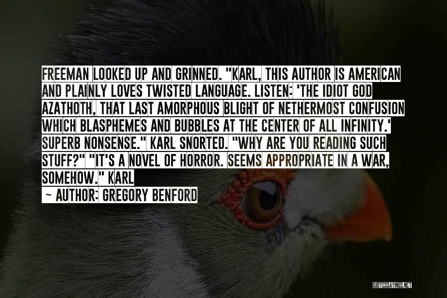 Gregory Benford Quotes 742703