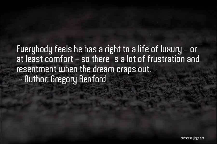 Gregory Benford Quotes 746277