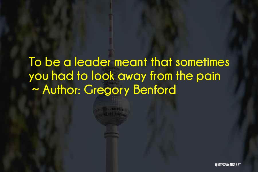 Gregory Benford Quotes 750852