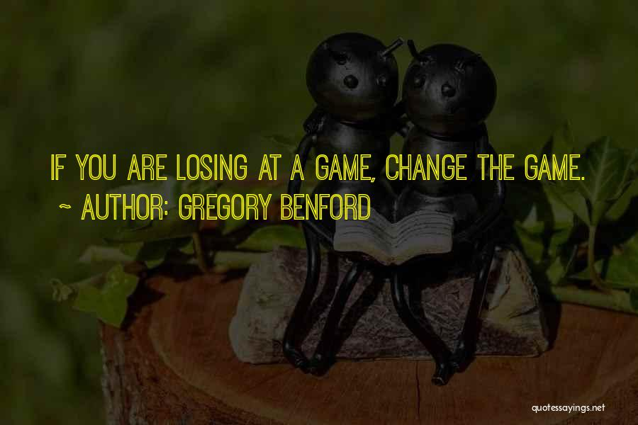 Gregory Benford Quotes 794722