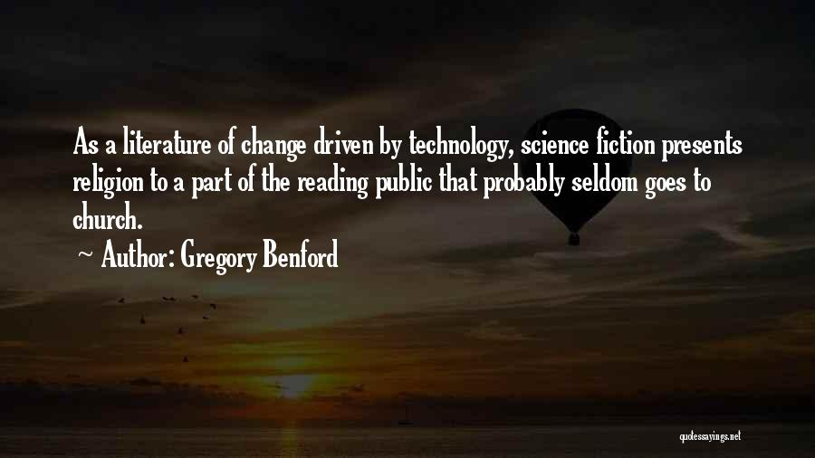 Gregory Benford Quotes 819035