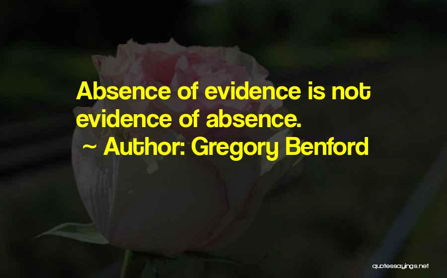 Gregory Benford Quotes 964156