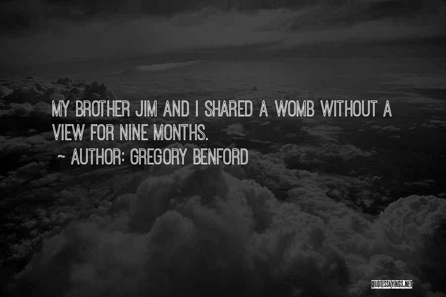 Gregory Benford Quotes 988385