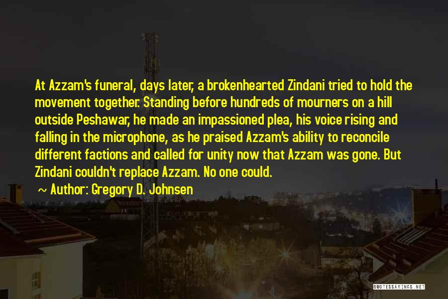 Gregory D. Johnsen Quotes 423760