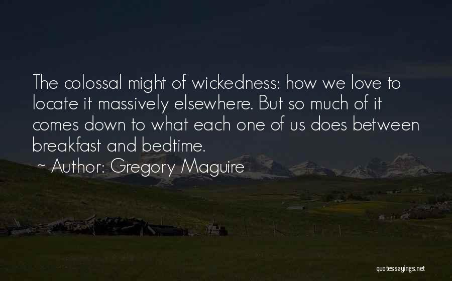 Gregory Maguire Quotes 1112100