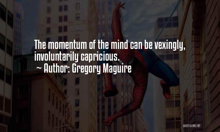 Gregory Maguire Quotes 1202782