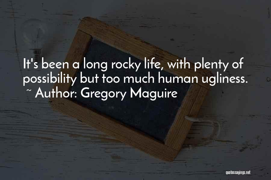 Gregory Maguire Quotes 1256322