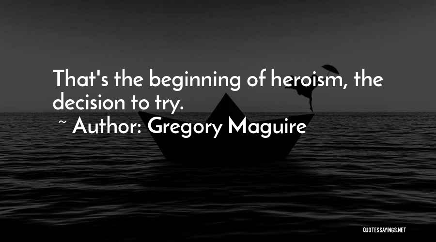Gregory Maguire Quotes 1393656