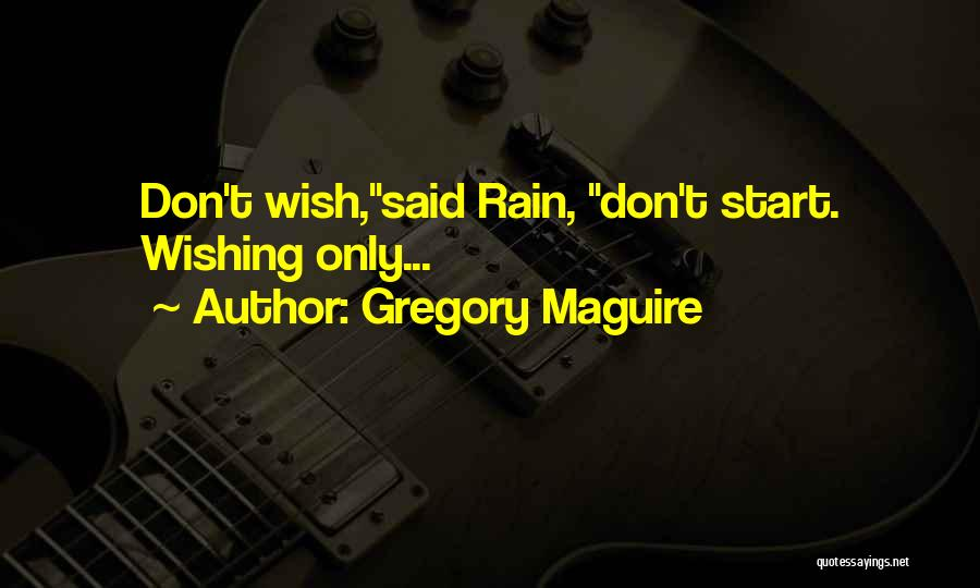 Gregory Maguire Quotes 1493269