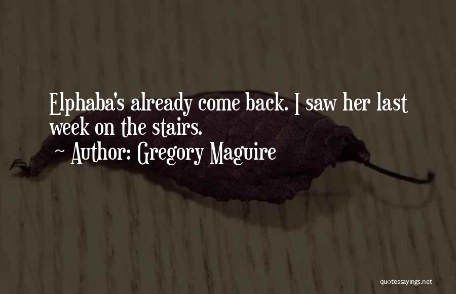 Gregory Maguire Quotes 1556164