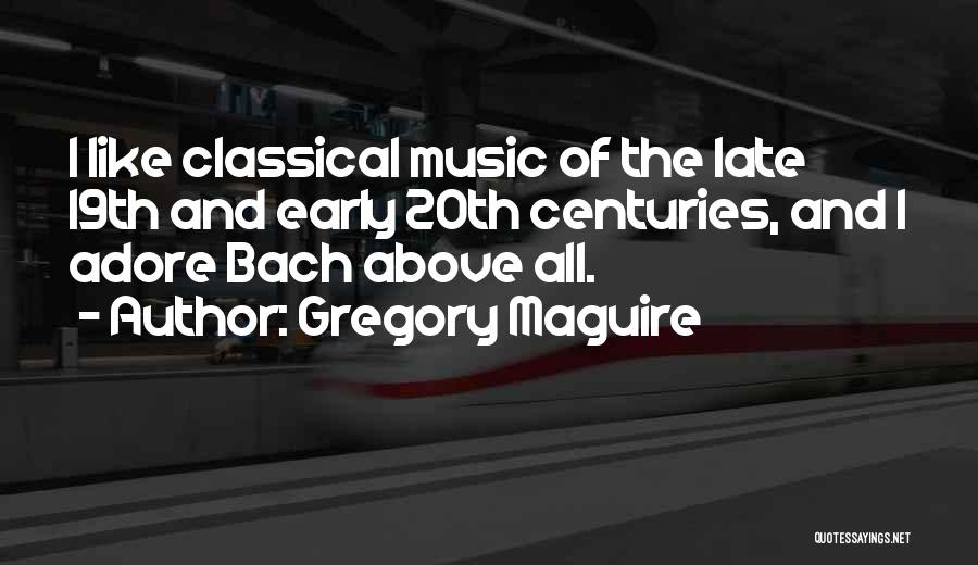 Gregory Maguire Quotes 1602170