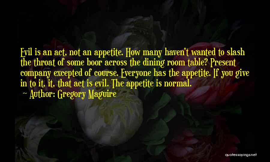 Gregory Maguire Quotes 1647813