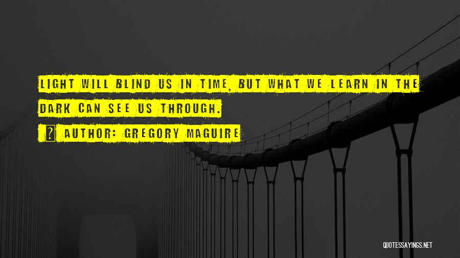 Gregory Maguire Quotes 1686755