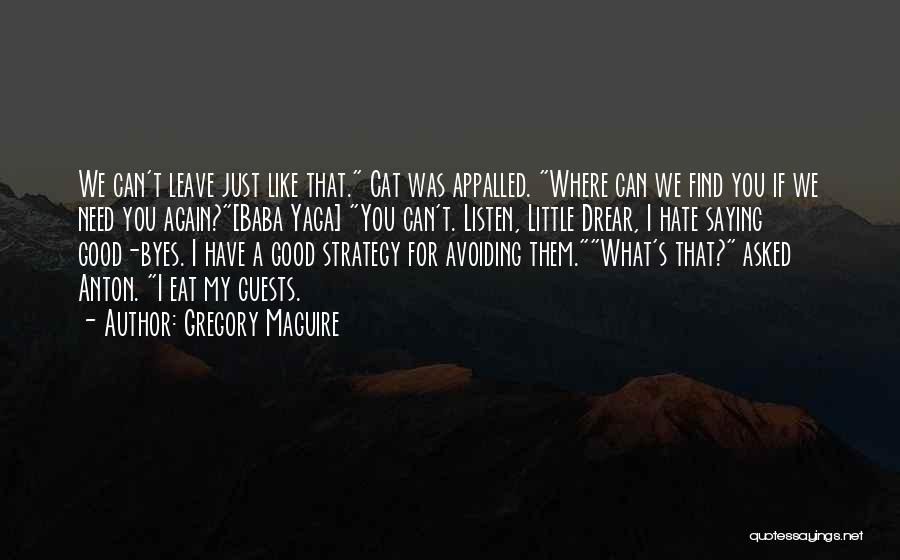 Gregory Maguire Quotes 1733164