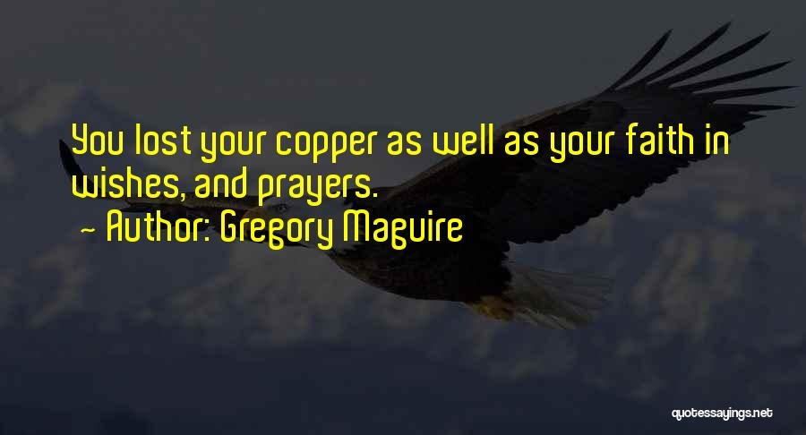 Gregory Maguire Quotes 1761159