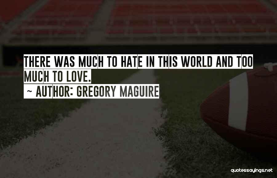 Gregory Maguire Quotes 1819972